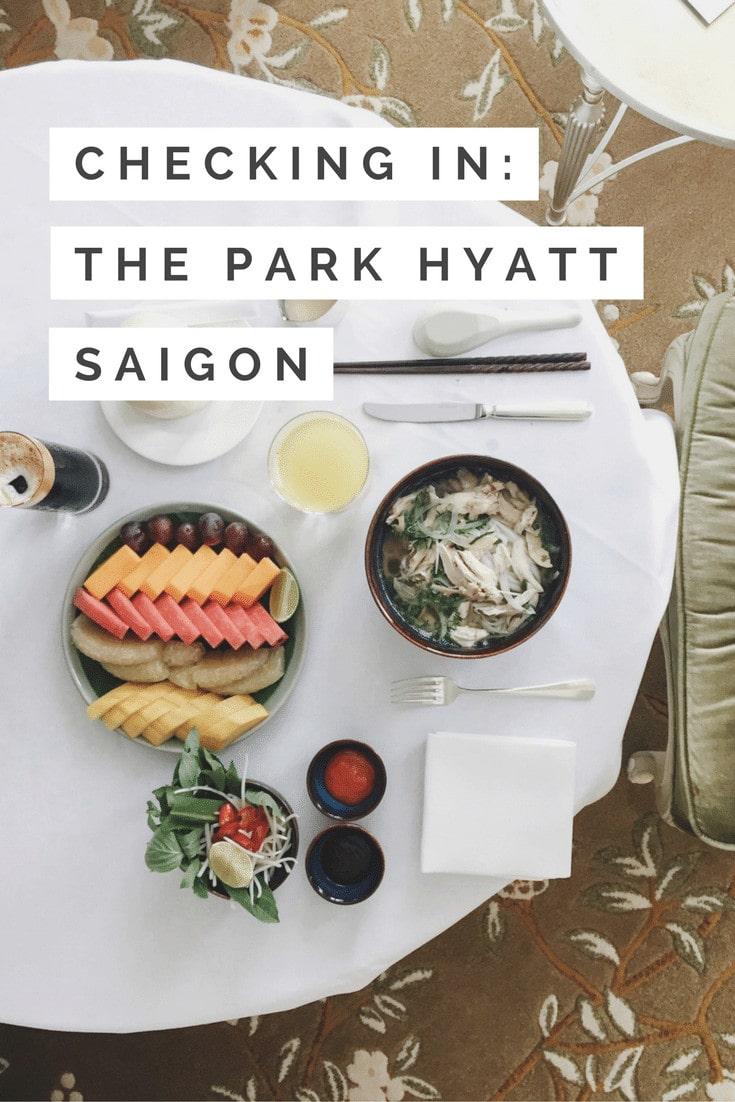Park Hyatt Saigon in Ho Chi Minh City, Vietnam Review