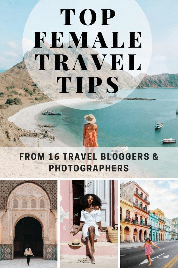 Top female travel tips from 16 travel bloggers and photographers from all over the world.