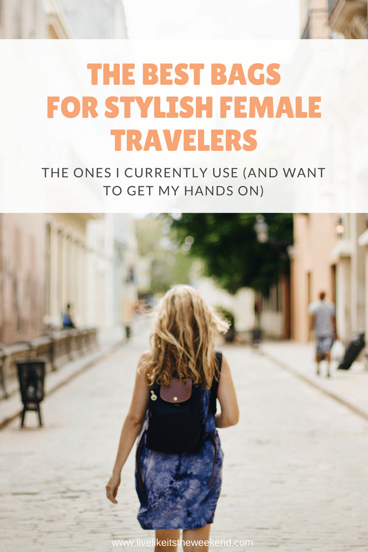 The best bags for stylish female travelers, including crossbodies, luggage, backpacks, small organizers and more via www.livelikeitstheweekend.com
