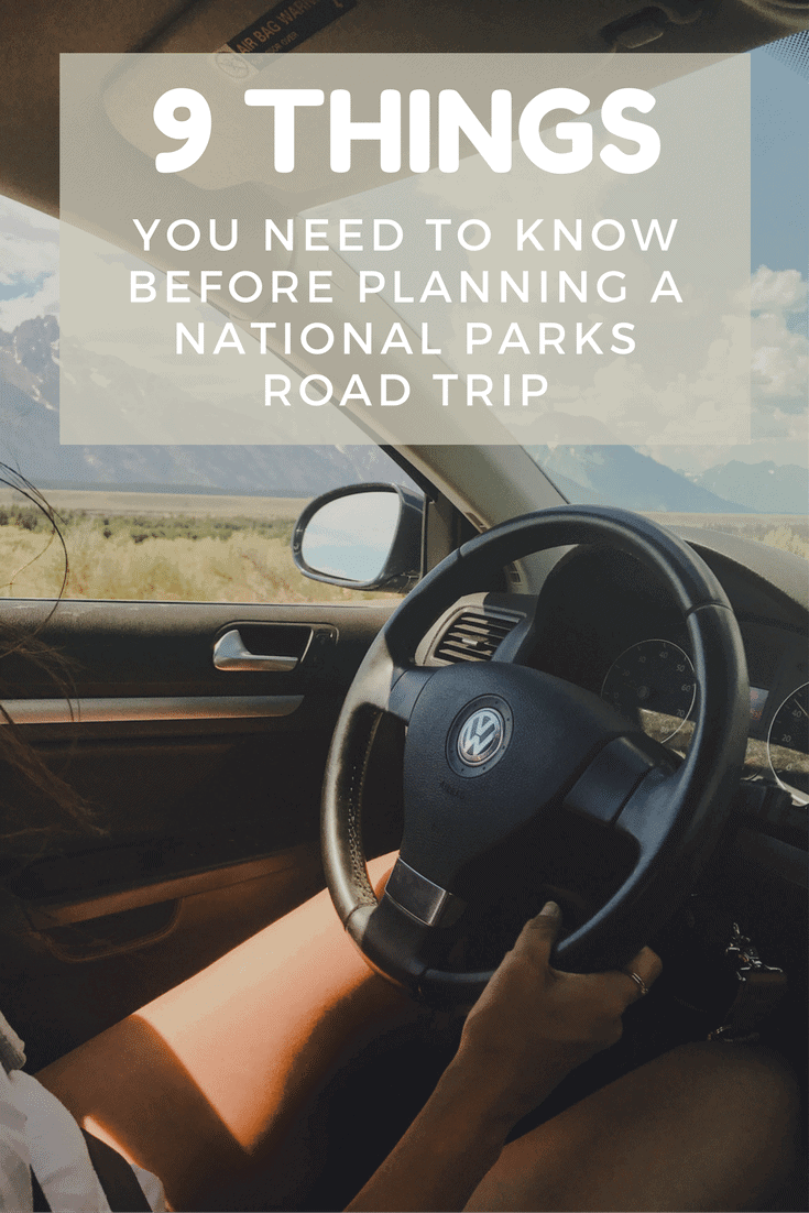 A National Parks road trip has a lot of moving parts and can become stressful if you're not careful. Follow these tips to make sure you're getting the most out of your trip.