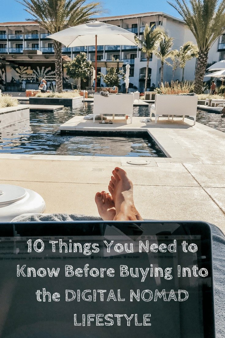 10 Things You Need to Know Before Buying into the Digital Nomad Lifestyle