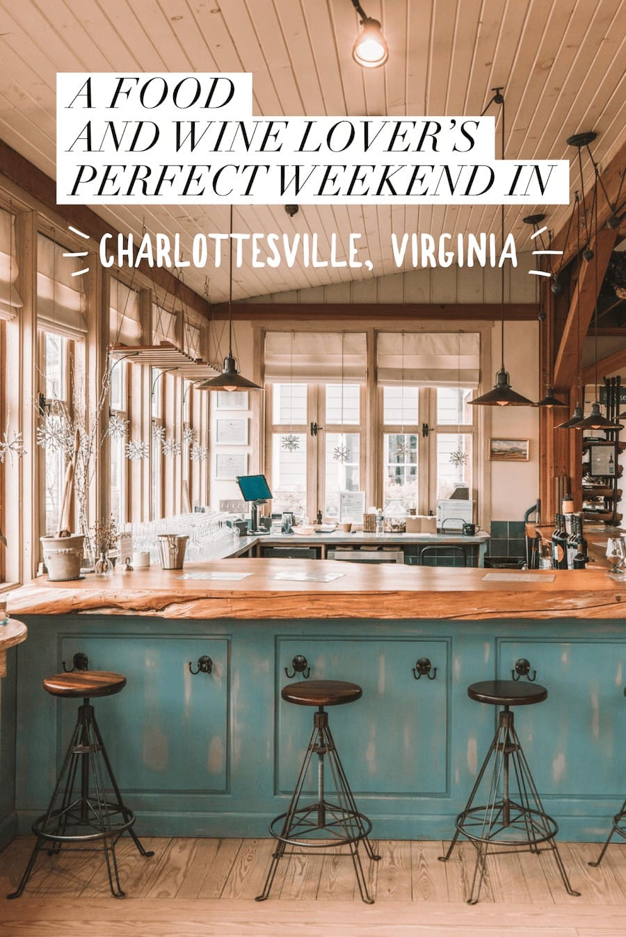 A Perfect Weekend in Charlottesville Guide for Food and Wine Lovers