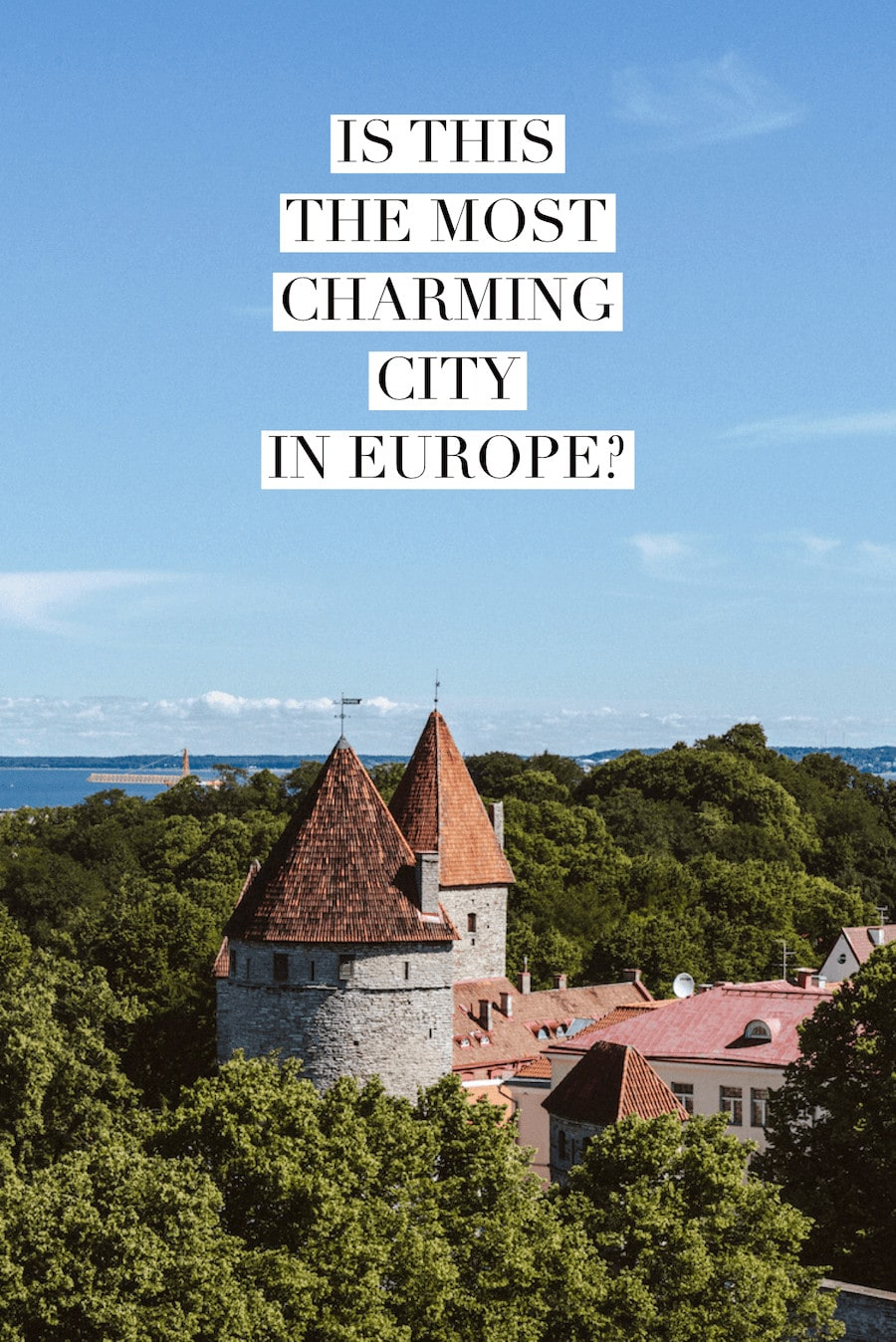 Is this the most charming city in Europe?