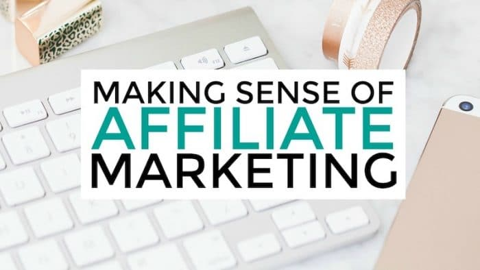 Computer keyboard with text overlay: Making Sense of Affiliate Marketing