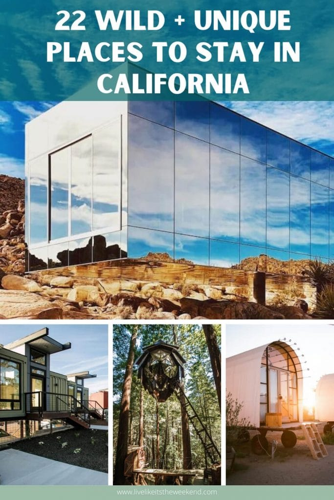 Pin cover for the most unique places to stay in California
