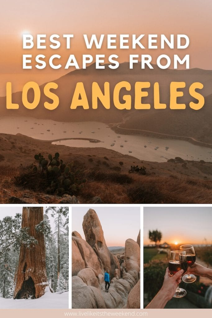 Getaways from Los Angeles blog post pin cover