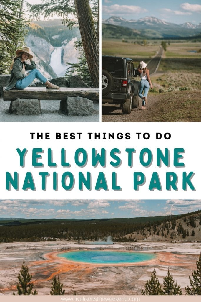 What to see in Yellowstone